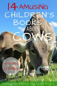 amusing children u0027s books about cows with free alphabet games