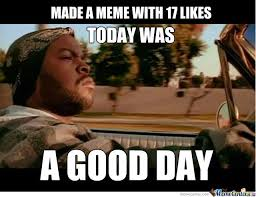 Today Was A Good Day Meme - today was a good day by sam rogiers meme center