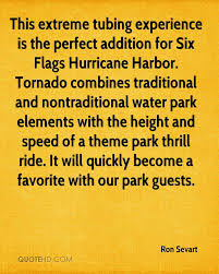 Six Flags Height Ron Sevart Quotes Quotehd