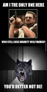 John Goodman Meme - john goodman insanity wolf unite forces by pasterofmuppets