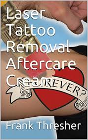 laser tattoo removal aftercare cream u2013 tattoo removal news