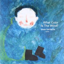 what color is the wind anne herbauts 9781592702213 amazon com