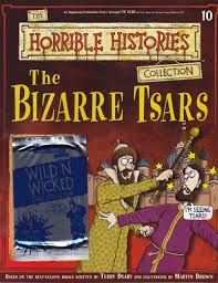 bizarre tzars from horrible histories magazine free online