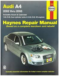 amazon com haynes repair manuals audi a4 02 08 excludes diesel