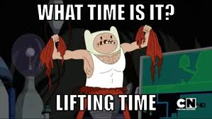 Gym Time Meme - lifting time adventure time know your meme
