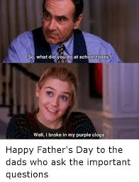 Memes About Dads - 25 best memes about fathers day fathers day memes
