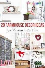 20 farmhouse ideas for valentine u0027s day yesterday on tuesday