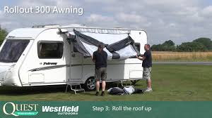 Fiamma Caravanstore Rollout Awning Quest Westfield Rollout 300 Full Instructions Youtube