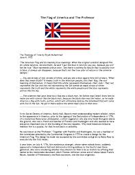 Did Betsy Ross Make The First American Flag The Flag Of America And The Professor Full Article By Born