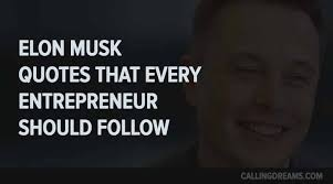 elon musk quotes about the future top 10 elon musk quotes for the entrepreneurs