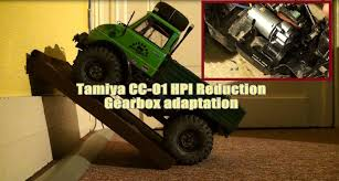 tamiya cc 01 hpi reduction gearbox adaptation tutorial youtube