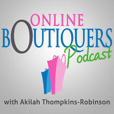 online boutique online boutiquers podcast online boutique source
