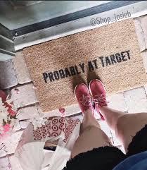 Doormats Target Probably At Target Doormat Doormats Home Decor Target
