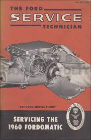 1960 ford automatic transmission servicing manual 2 speed fordomatic