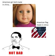 Made In China American Flags Made For Americans Made By China By Lyrem1990 Meme Center