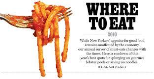 adam platt s where to eat 2010 index new york magazine
