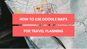 Google Maps App Multiple Destinations How To Use Google Maps For Travel Planning Youtube