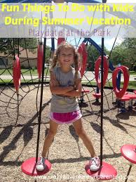 things to do with during summer vacation park playdate