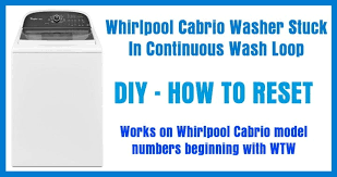 how to reset a whirlpool cabrio washing machine removeandreplace com