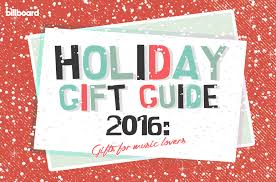 Holiday Gifts Holiday Gift Guide 2016 Gifts For Music Lovers Billboard