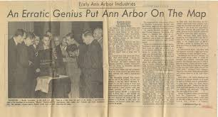 an erratic genius put ann arbor on the map ann arbor district library