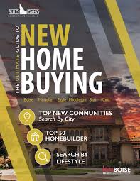 2017 boise idaho new home guide build idaho