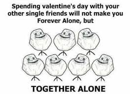 Together Alone Meme - valentine with together alone funny comic troll pinterest