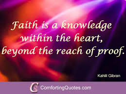 inspirational quote on faith by kahlil gibran comfortingquotes