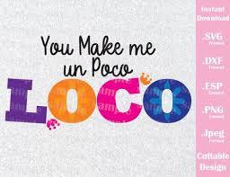 coco disney quotes svg tagged poco loco ideas with love