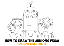 draw minions despicable 3 easy step step