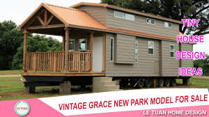 Tiny Homes For Sale In Texas by Vintage Grace New Park Model For Sale Texas Tiny House Design