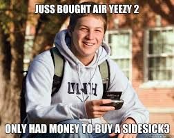Sneakerhead Meme - hypebeast logic the 50 most hilarious sneaker memes of all time