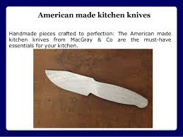 best american made kitchen knives best american made pocket knives