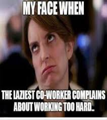 Annoying Coworkers Meme - 100 funny work memes work memes collections