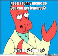 Why Not Zoidberg Meme - why not zoidberg by itzworldassassin meme center