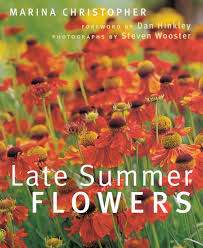 Summer Flowers by Late Summer Flowers Marina Christopher 9780881927566 Amazon Com