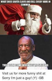 what does santa clausand bill cosby have in common the both come