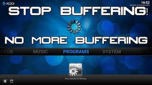 no buffering on kodi how to stop kodi buffering easy tutorial