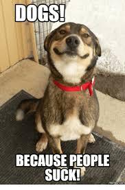 People Suck Memes - 25 best memes about people suck meme people suck memes
