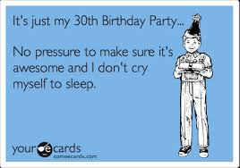30th Birthday Memes - 30th birthday funny quotes beautiful 30th birthday meme wishes and