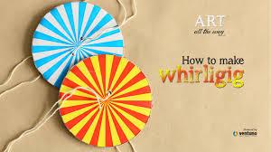 arts u0026 craft how to make whirligig youtube