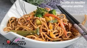 comment cuisiner des nouilles chinoises recette nouilles chinoise sautées aux légumes dîner express facile