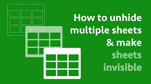 how to unhide multiple sheets u0026 make sheets invisible excel off