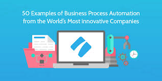 50 efficient business process automation examples you can steal