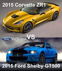 2015 corvette zr1 2015 ford shelby gt500 vs 2015 corvette zr1 cars for 2014