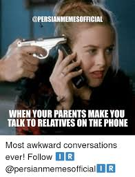Talking On The Phone Meme - when your parents make you talk to relatives onthe phone most