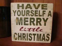have yourself a merry little christmas wooden sign 17 95 via