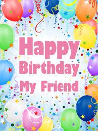 let u0027s party happy birthday card for friends birthday u0026 greeting