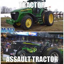 Tractor Meme - the assault tractor meme strikes again mad pulling pics madmeme