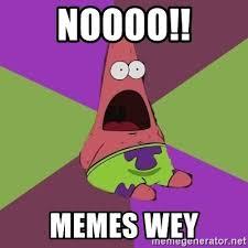 Surprised Patrick Memes - noooo memes wey surprised patrick star meme generator